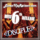 Disciple's 'Disciple' - Best Sixth Release Award Winner