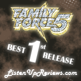 Family Force 5's 'Business Up Front / Party In The Back' - Best First Release Award Winner