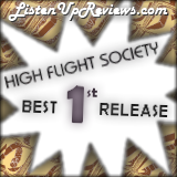 High Flight Society's 'High Flight Society' - Best First Release Award Winner