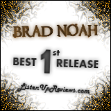 Brad Noah's 'Back In The Day' - Best First Release Award Winner