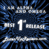 I Am Alpha And Omega's 'The Roar And The Whisper' - Best First Release Award Winner