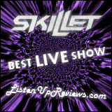 Skillet - Best Live Show Award Co-Winner