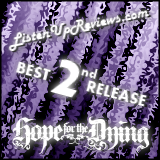 Hope For The Dying's 'Dissimulation' - Best Second Release Award Winner