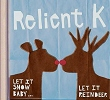 Relient K's 'Let It Snow Baby... Let It Reindeer' Christmas CD
