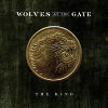 Wolves At The Gate's 'The King' Digital Single