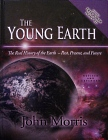 The Young Earth: Revised And Expanded