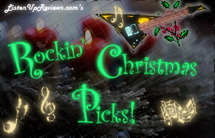 ListenUpReviews.com's Rockin' Christmas Picks!